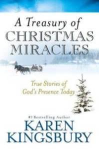 a-treasury-christmas-miracles-true-stories-gods-presence-karen-kingsbury-hardcover-cover-art