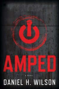 Amped Daniel H Wilson
