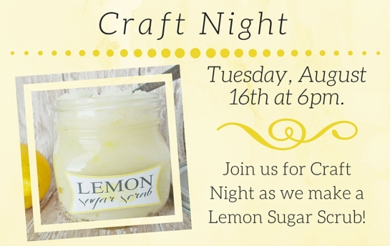 Craft Night- Lemon Sugar Scrub