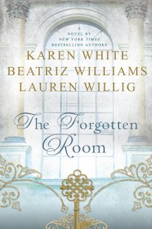 forgotten-room-karen-white-beatriz-williams-lauren-willig-out-jan-19